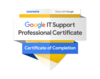Coursera Google IT Support Professional Certificate